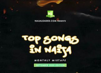 Naijaloaded Ft. DJ Davisy – Top Songs In Naija Mix (September 2020 Edition)