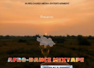 SureLoaded Ft. DJ Baddest – Afro Dance Mixtape