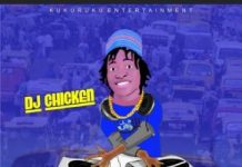 Dj Chicken – Kukuruku Part 10 Mixtape